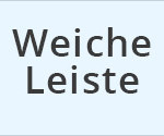 weiche-leiste